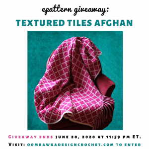 Textured Tiles Afghan ePattern Giveaway ends June 20 2020 at 1159 pm ET PIN