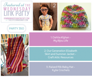 Wednesday Link Party 350 Features Dahlia Afghan Doll Skirt and Jacket Set and Raised Rib Baby Hat