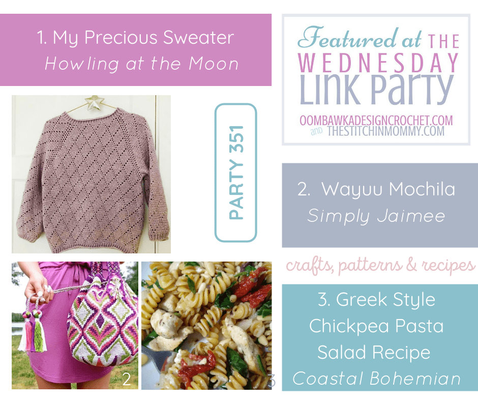 Wednesday Link Party 351 Features include My Precious Sweater Wayuu Mochila and Greek Style Chickpea Salad Recipe