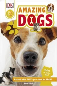 DK Readers: L2 Amazing Dogs Book Review
