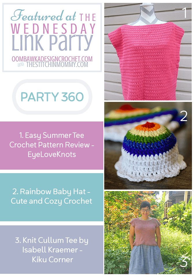 Your Favorite Projects at Wednesday Link Party 360 Easy Summer Tee - Rainbow Baby Hat - Knit Cullum Tee