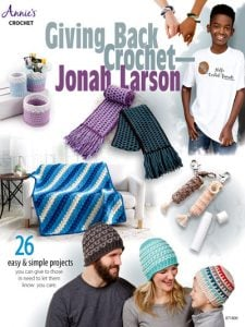 Giving Back Crochet by Jonah Larson eBook Review Annies Craft Store