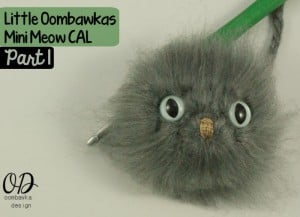 Part 1 | Little Oombawkas | Mini Meow CAL | Oombawka Design