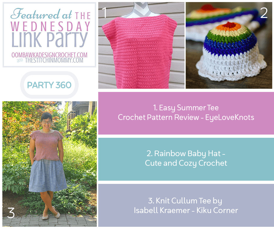 Featured at Wednesday Link Party 360 Easy Summer Tee - Rainbow Baby Hat - Knit Cullum Tee
