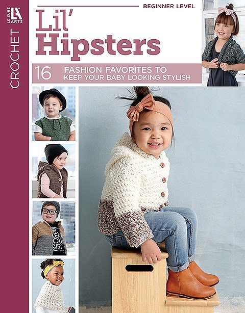 Lil Hipsters - Stylish Toddler Crochet Patterns - Leisure Arts - Book Review at ODC