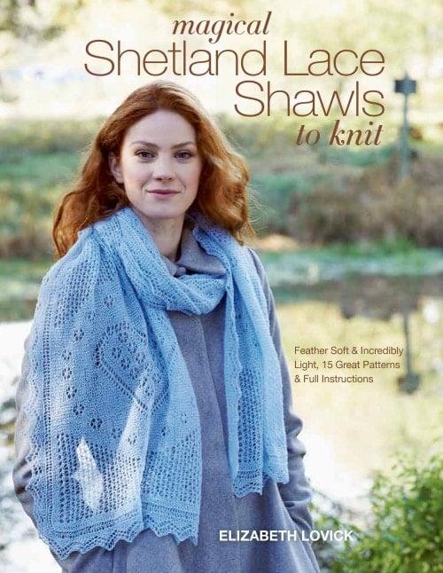 Magical Shetland Lace Shawls