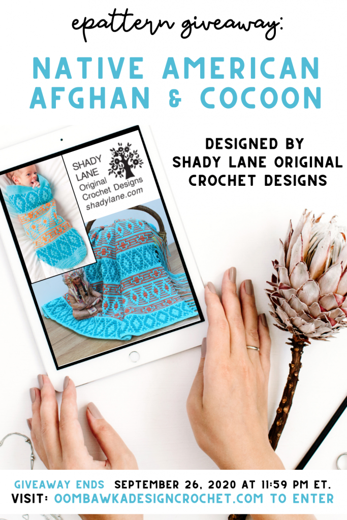 Native American Afghan and Cocoon ePattern Giveaway ends Sep 26 2020 1159 pm ET