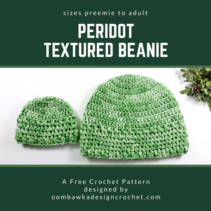 Peridot Textured Beanie A Free Pattern by Oombawka Design