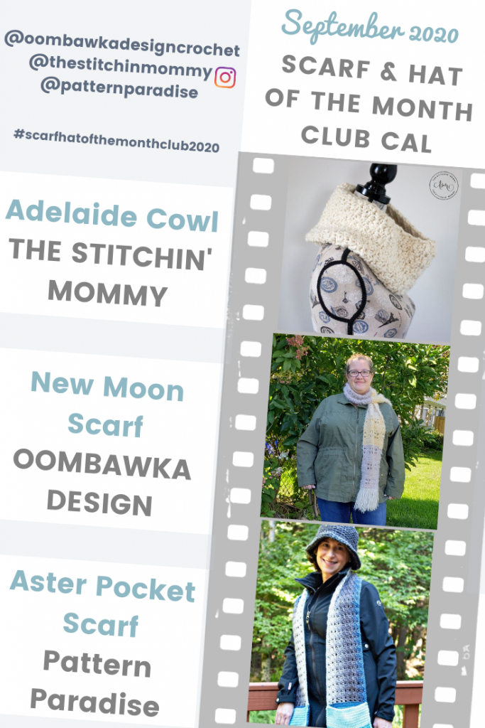September Scarf of the Month Club CAL 2020 - New Moon Scarf - Adelaide Cowl - Aster Pocket Scarf