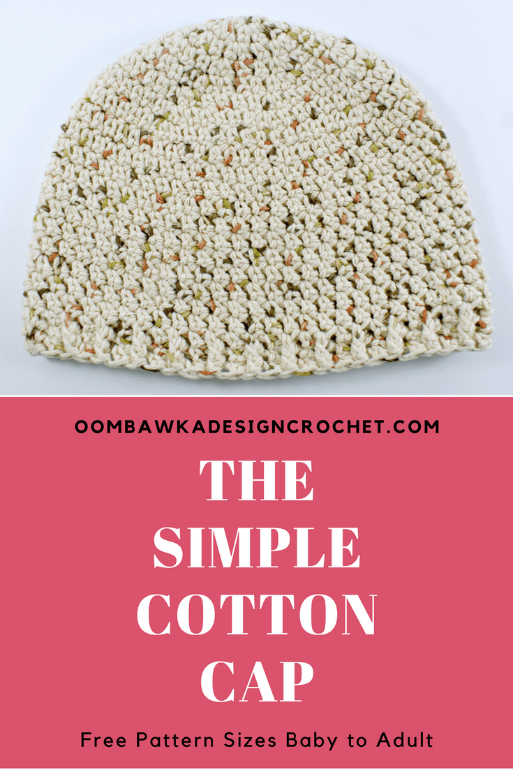 Free Crochet Pattern: The Simple Cotton Cap