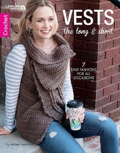 Vests The Long and Short Cover. Leisure Arts. Book Review by Oombawka Design Crochet