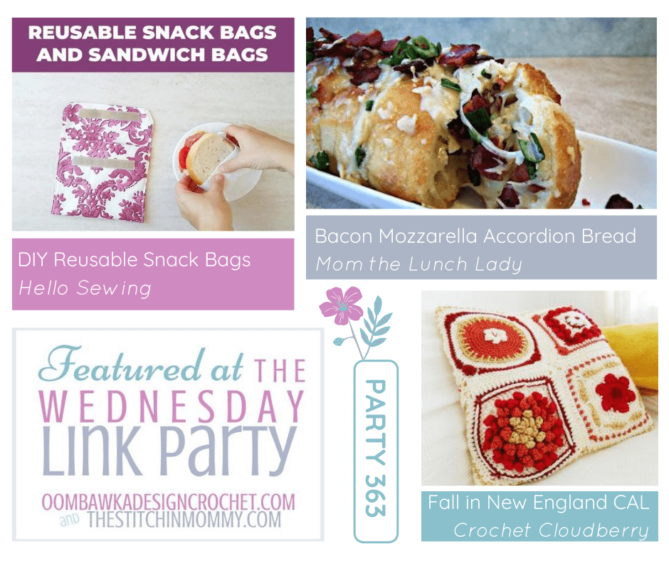 Wednesday Link Party 363 Featured Reusable Snack Bags - Accordion Bread - Fall in New England CAL