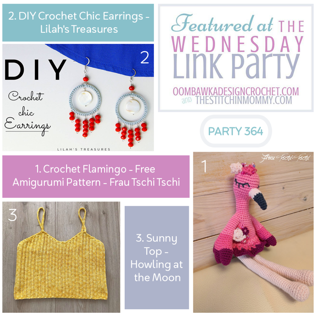 Wednesday Link Party 364 - Crochet Flamingo Amigurumi - Chic Earrings - Sunny Top square