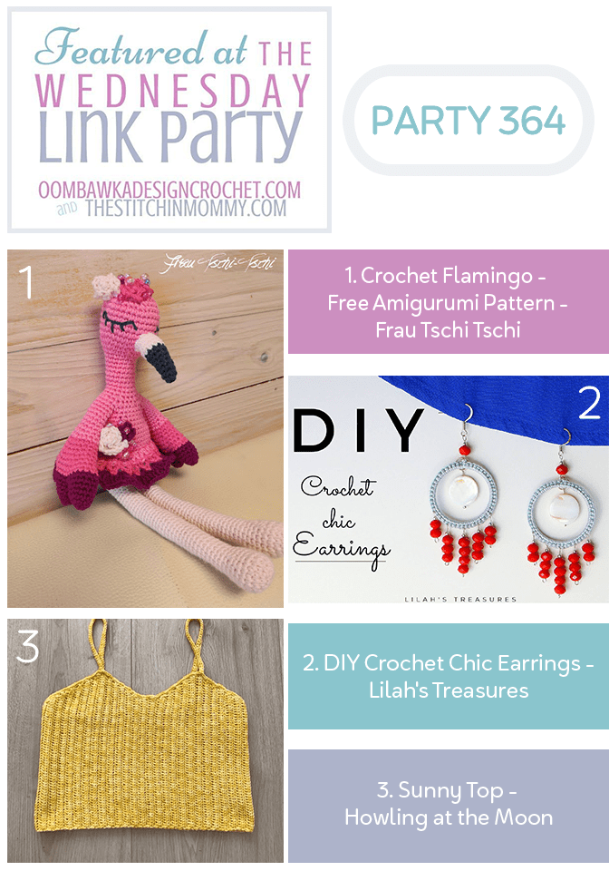 Wednesday Link Party 364 - Crochet Flamingo Amigurumi - Chic Earrings - Sunny Top