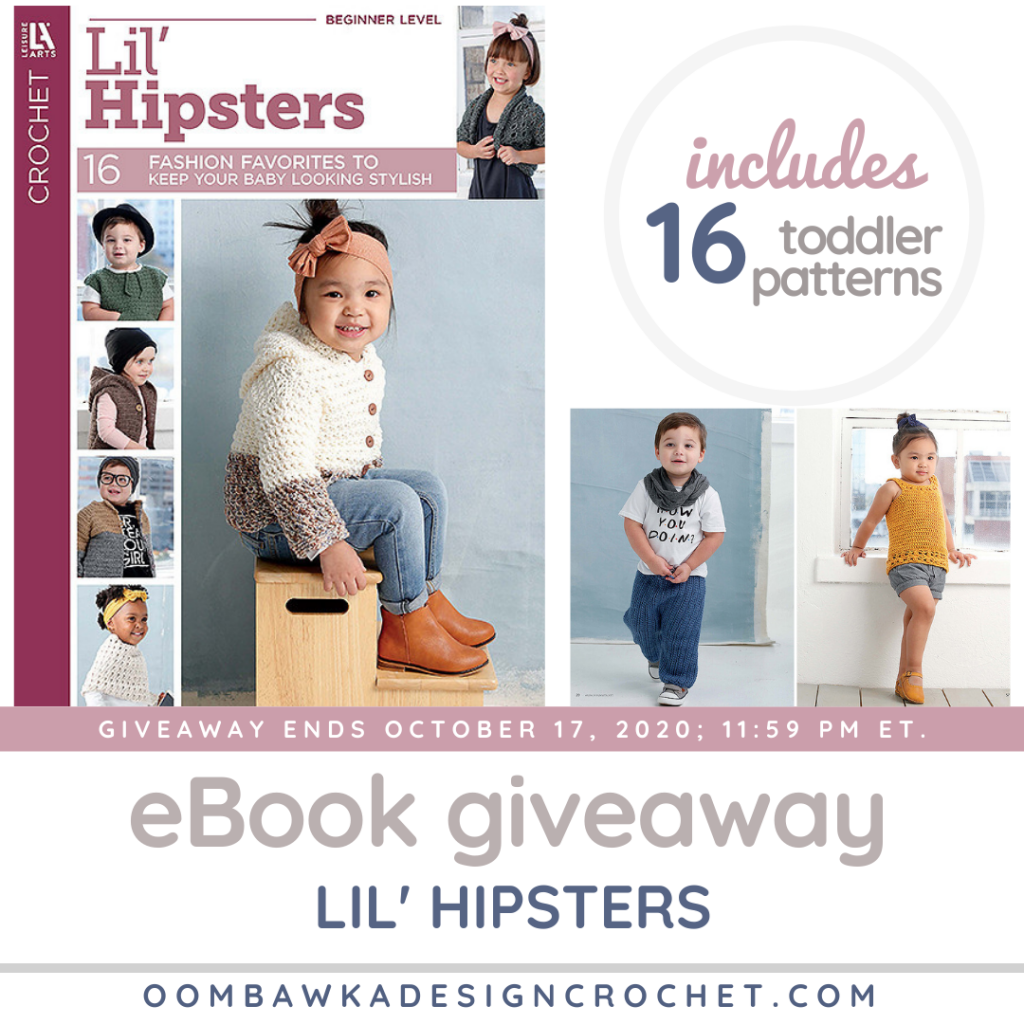 Lil Hipsters Stylish Toddler Crochet Patterns eBook Giveaway ends Oct 17 2020 1159 pm ET at ODC