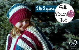 Fall Slouch Hat Pattern. Size 3-5 years