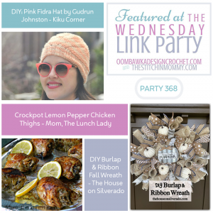 Wednesday Link Party 368 - Fidra Hat, Lemon Pepper Chicken and a DIY Burlap Wreath FB