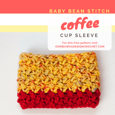 Baby Bean Stitch Coffee Cup Sleeve ODC Free Stashbuster Crochet Patte
