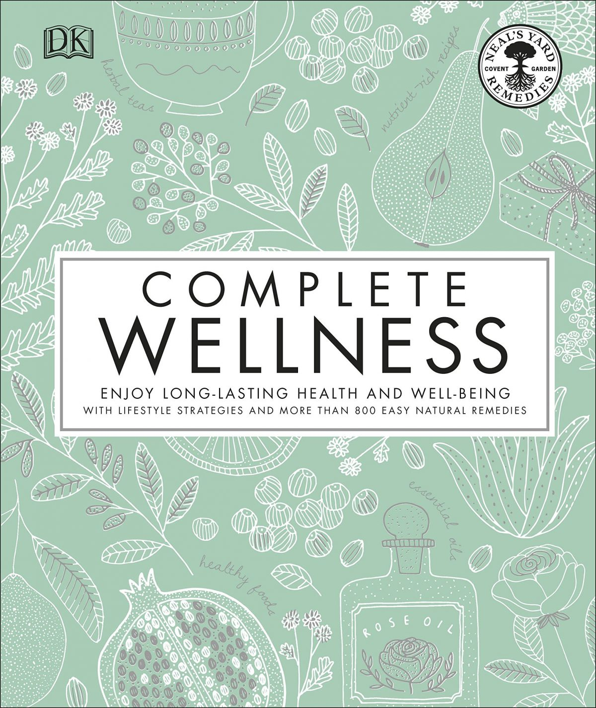Complete Wellness. DK Canada. Image from Amazon. Review by Rhondda of Oombawka Design Crochet