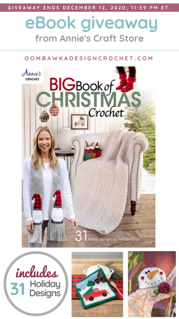 Giveaway Big Book of Christmas Crochet 2020 ebook ends Dec 12 2020 1159 pm ET