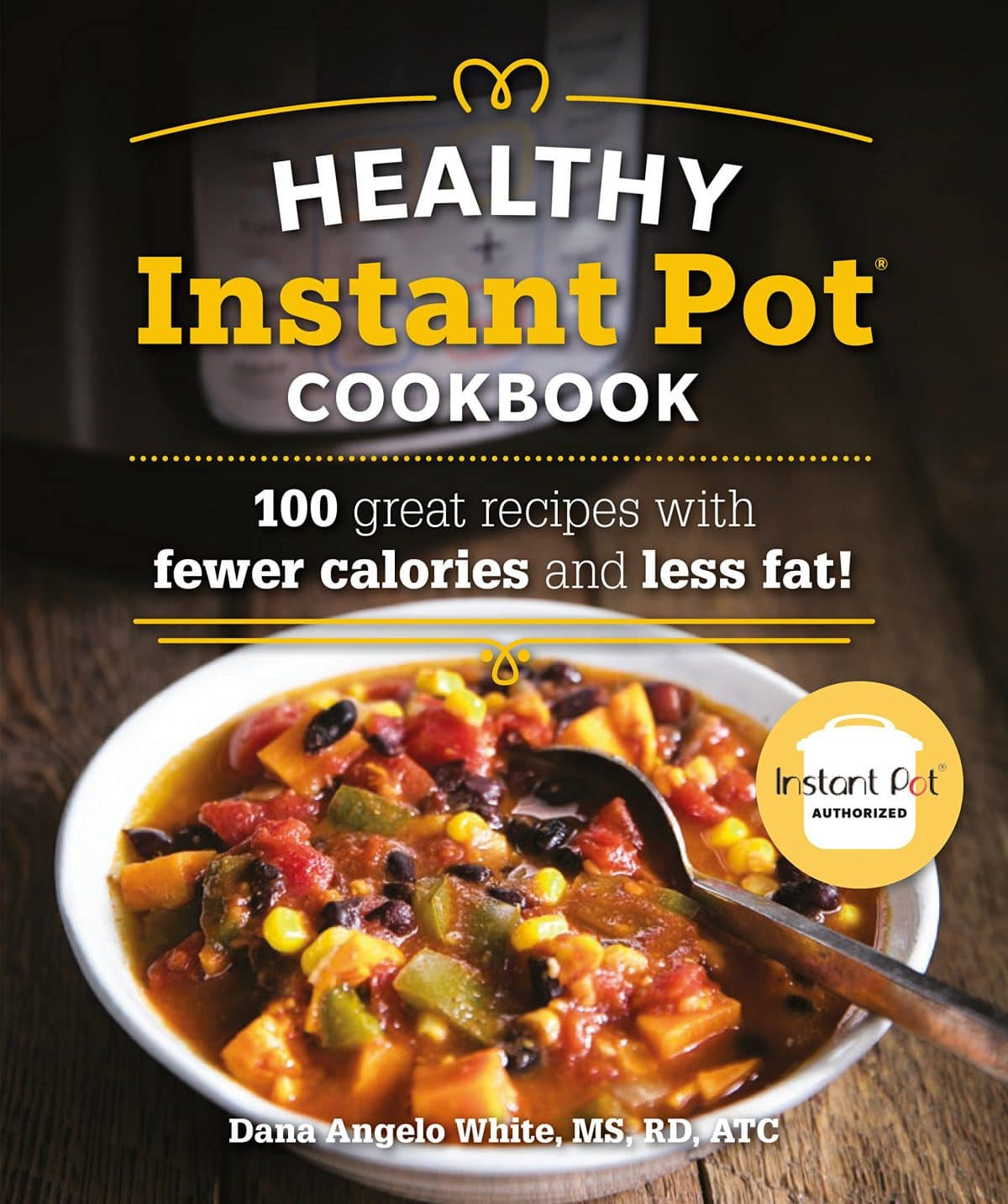 Healthy Instant Pot Cookbook. DK Canada. Image from Amazon.