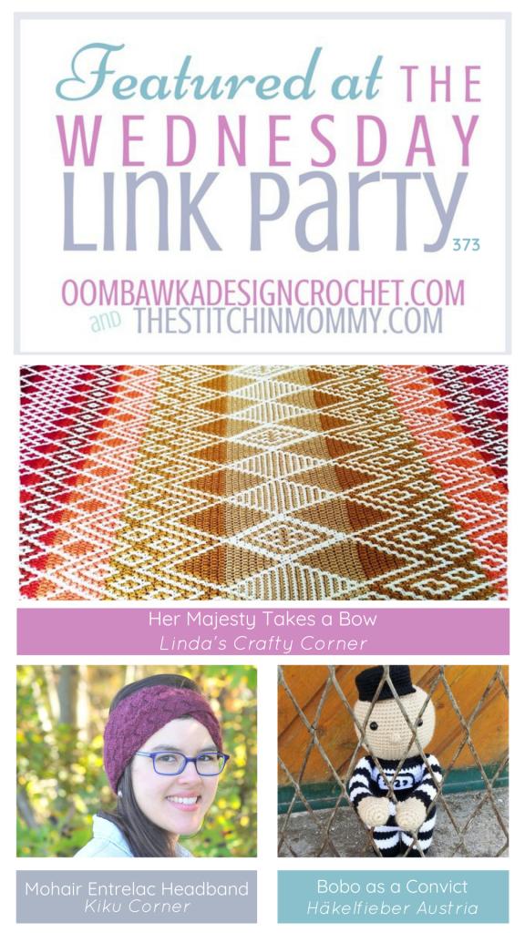 Wednesday Link Party 373 - Features - Queen Blanket - Entrelac Headband - Bobo PIN