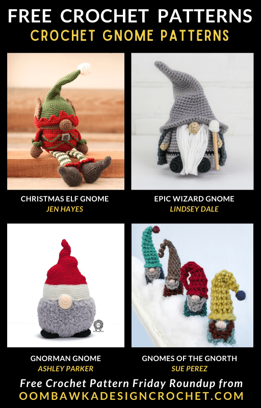 Crochet Gnome Patterns - Free Pattern Friday