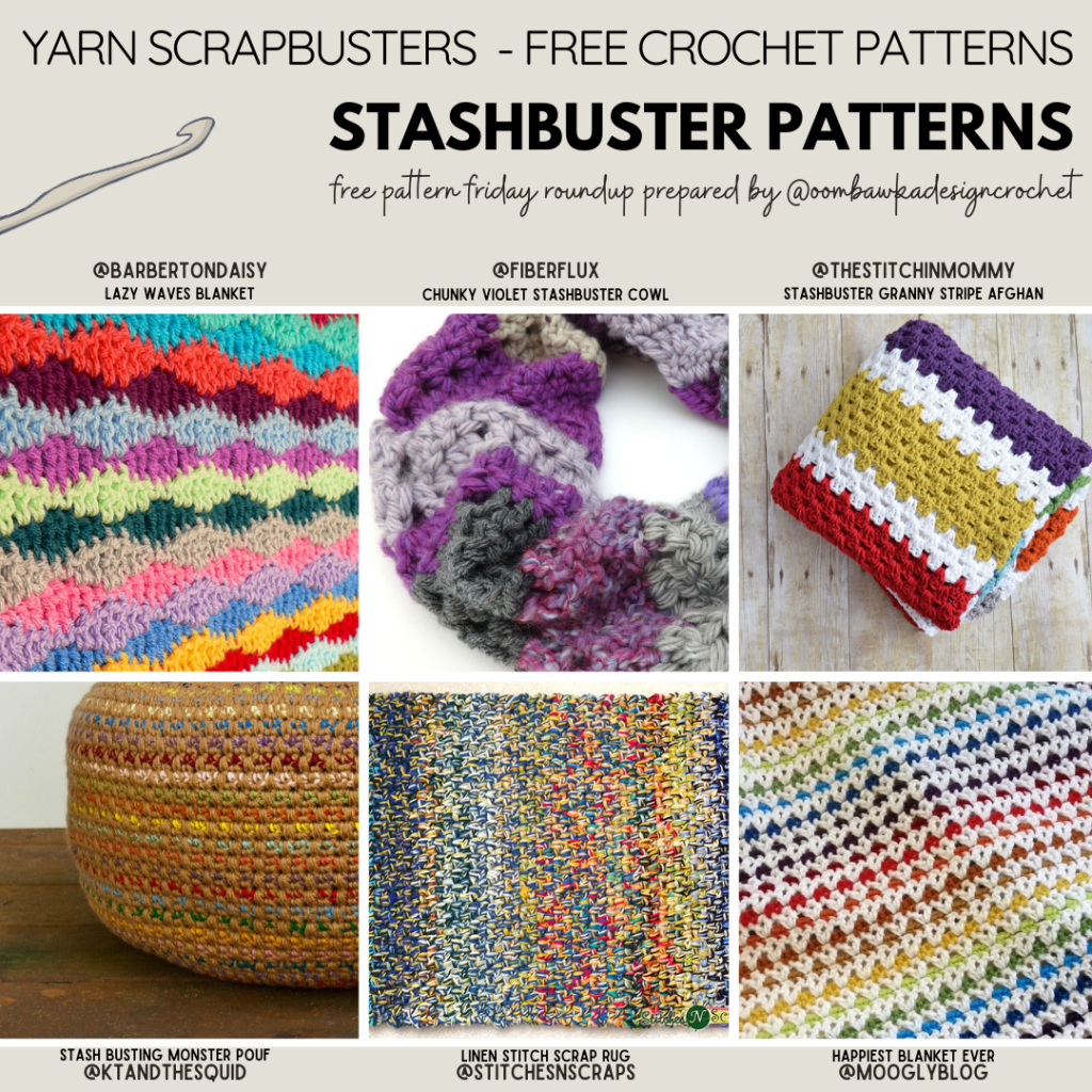 Crochet Stashbuster Patterns - Free Pattern Friday