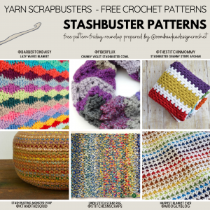 Crochet Stashbuster Patterns - Free Pattern Friday