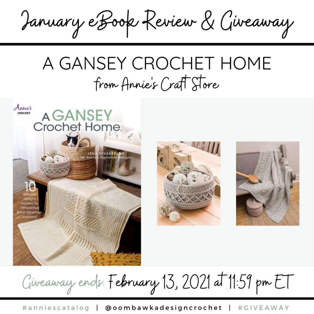 A Gansey Crochet Home eBook Review and Giveaway ends Feb 13 2021 at 1159 pm ET