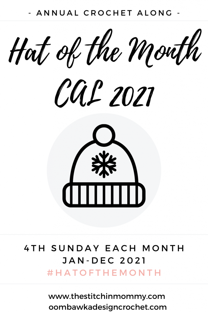Hat of the Month CAL 2021 - Schedule - Supplies - Free Patterns - Crochet Along