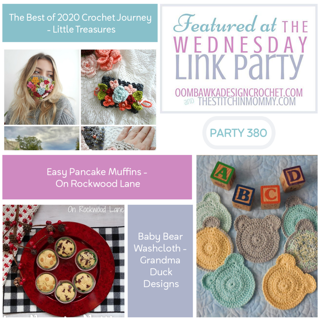 Wednesday Link Party 380 Features 2020 Crochet Baby Washcloth and Pancake Muffins