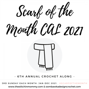 Scarf of the Month CAL 2021 - Schedule - Supplies - Free Patterns - Crochet Along