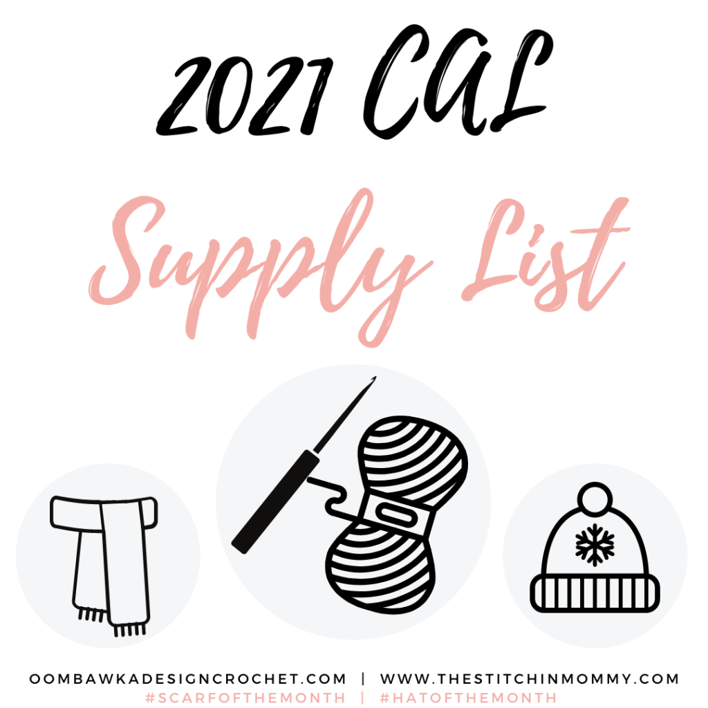 Supply List - Updated monthly with the yarn and hook needed to participate in our monthly CAL #scarfofthemonth #hatofthemonth