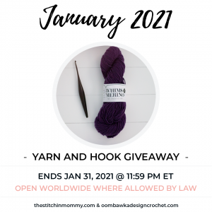 January 2021 Yarn and Hook Giveaway