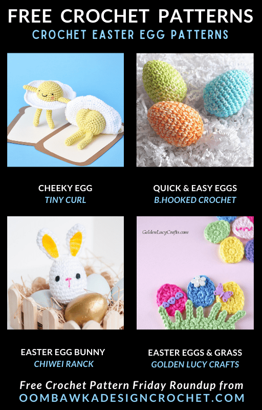 Crochet Easter Egg Patterns - Free Pattern Friday Easter Egg Patterns Free Pattern Friday. Quick and fun Easter Projects.