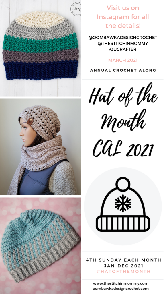 March Hat of the Month CAL 2021 Tidal Ridge Hat - The Stitchin' Mommy 2021 Happy to Be Here Hat - Oombawka Design Crochet Twist Top Beanie - Underground Crafter