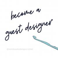 Become a Guest Designer @oombawkadesigncrochet