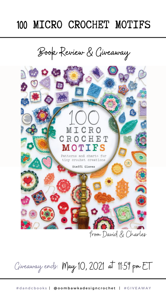 100 Micro Crochet MotifsDavid and Charles Review and Giveaway Stories