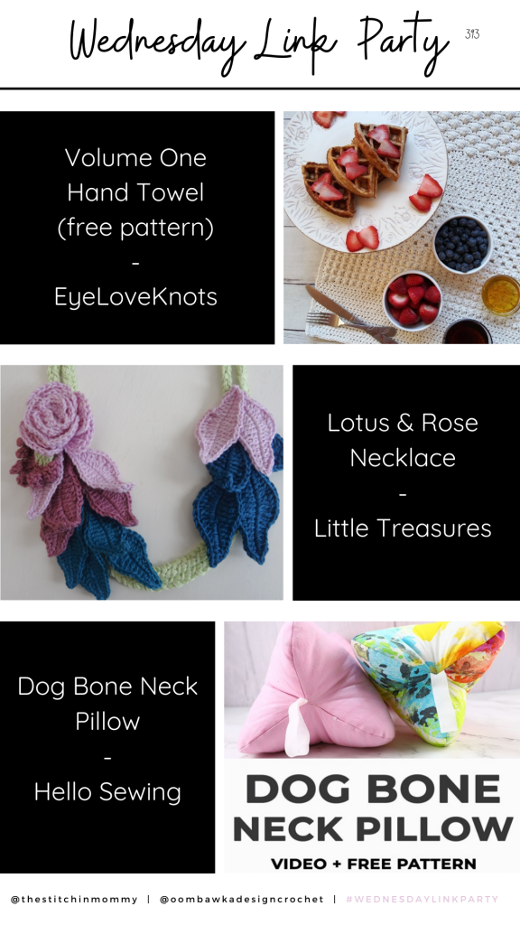 Stitch Sampler Hand Towel, Lotus and Rose Necklace, Dogbone Neck Pillow Wednesday Link Party 393 Stories