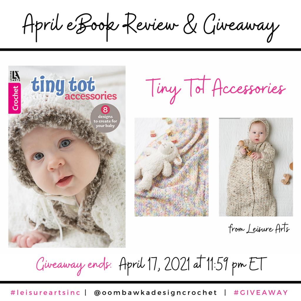 Tiny Tot Accessories - April eBook Leisure Arts INSTAGRAM