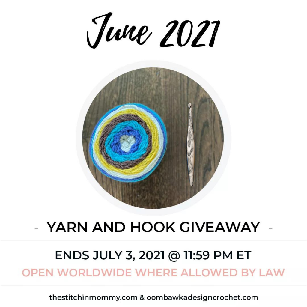 2021 June Yarn and Hook Giveaway