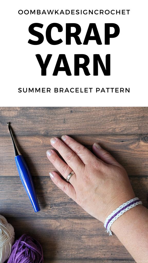 Scrap Yarn Summer Bracelet Pattern OombawkaDesignCrochet