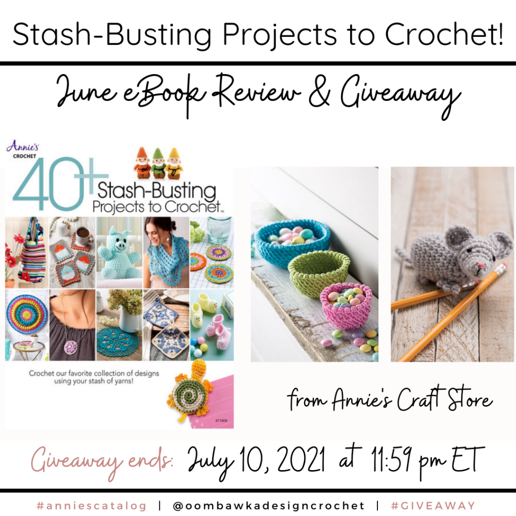 Stash Busting Projects to Crochet - Annie's Review and Giveaway Instagram