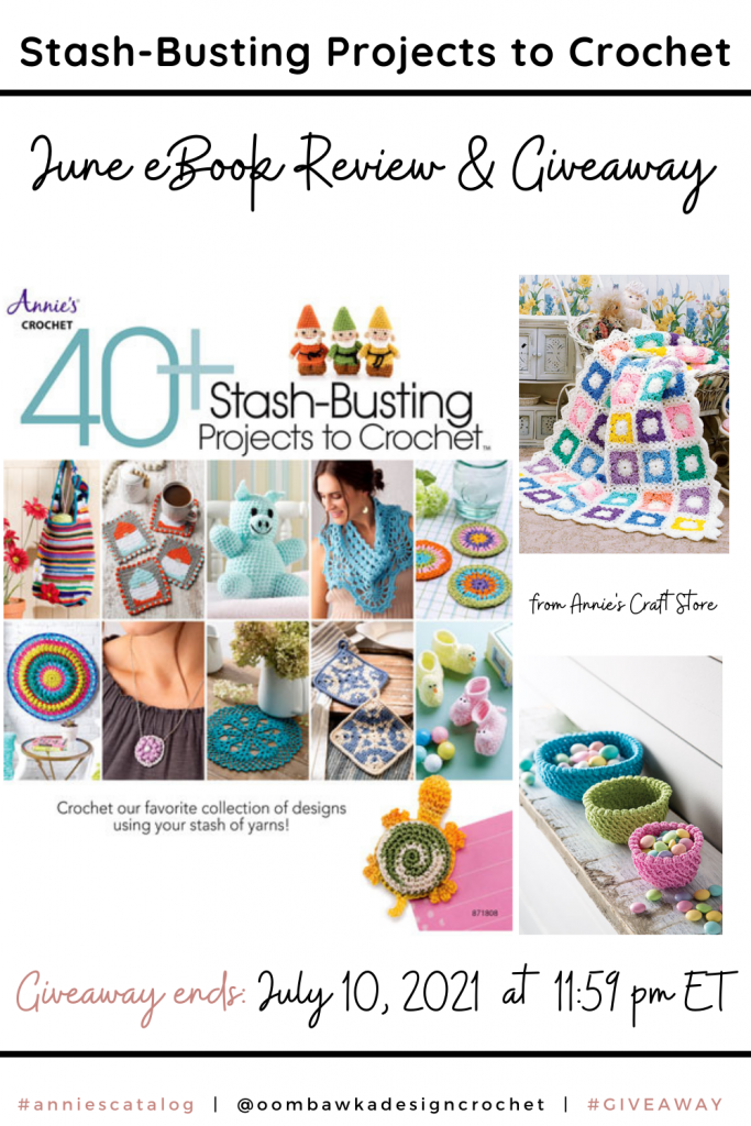Stash Busting Projects to Crochet - Annie's Review and Giveaway Pinterest