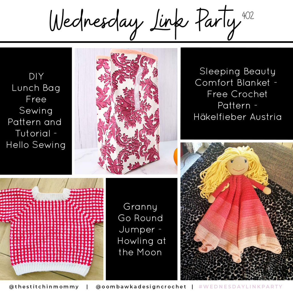 Wednesday Link Party 402 Features Lunch Bag Comfort Blanket Granny Jumper