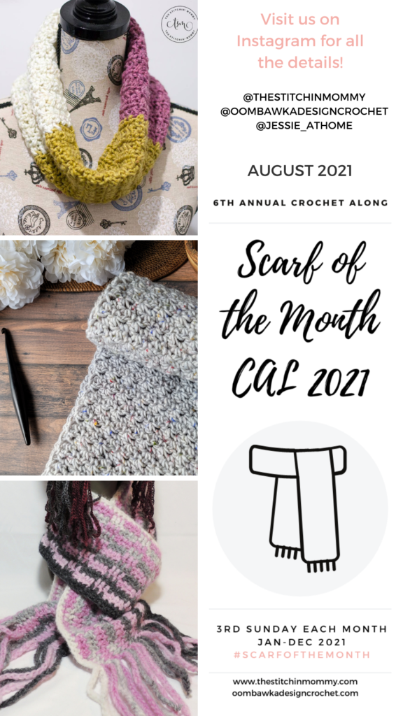 August 2021 Scarf of the Month Crochet Along