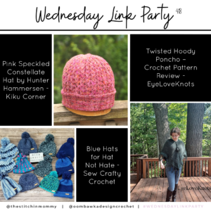 Wednesday Link Party 418 Constellate Hat, Hoody Poncho; Hats Not Hate