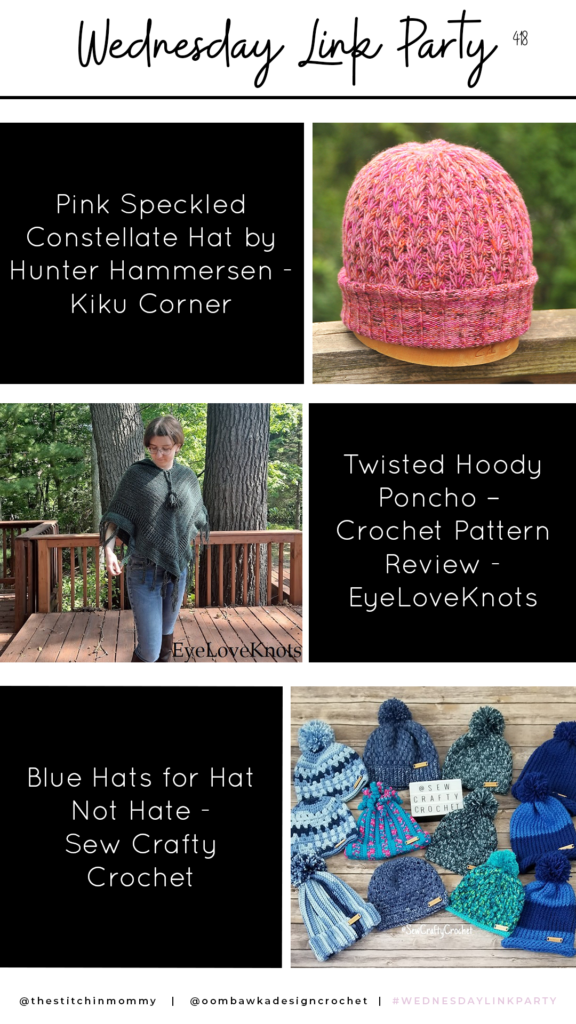 Wednesday Link Party 418 Constellate Hat, Hoody Poncho; Hats Not Hate PINTEREST